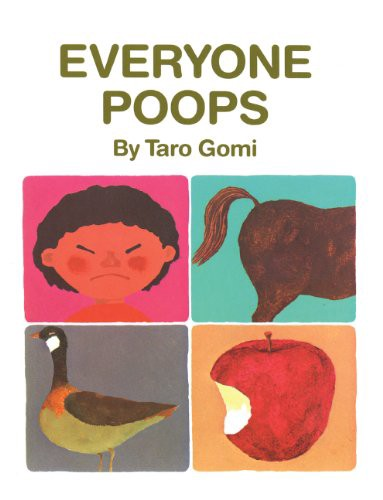 3 Everyone Poops My Body Science By Taro Gomi Published In 1993 Mentioned 128 Times
