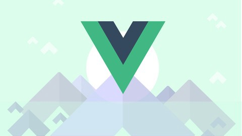 Vue js 2 - The Complete Guide