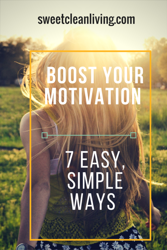 Boost motivation | Sweet Clean Living
