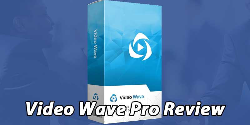 Video Wave Pro Review