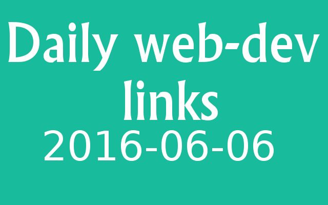 Daily links are out at  #angularjs #postCSS #CSS #js #javascript #reactjs #react #svg
