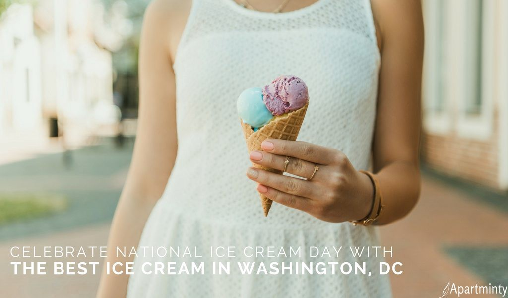 Best Ice Cream in DC | Where to Celebrate National Ice Cream Day | Washington, DC