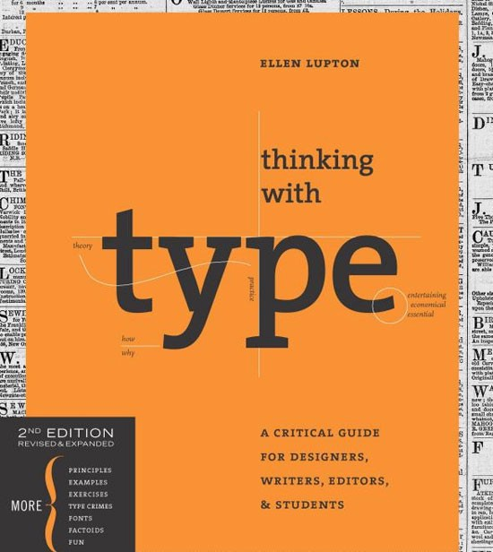 Thinking with Type, 2nd revised and expanded edition: A Critical Guide for Designers, Writers, Editors, & Students Book