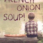 rod fleming french onion soup!