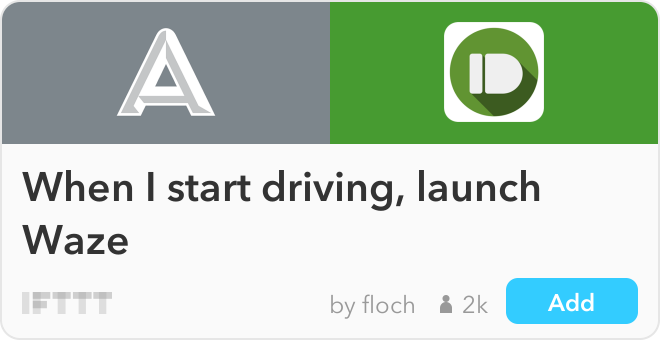 IFTTT Recipe: When I start driving, launch Waze connects automatic to pushbullet