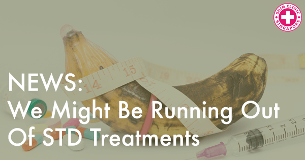 we-might-be-running-out-of-std-treatments