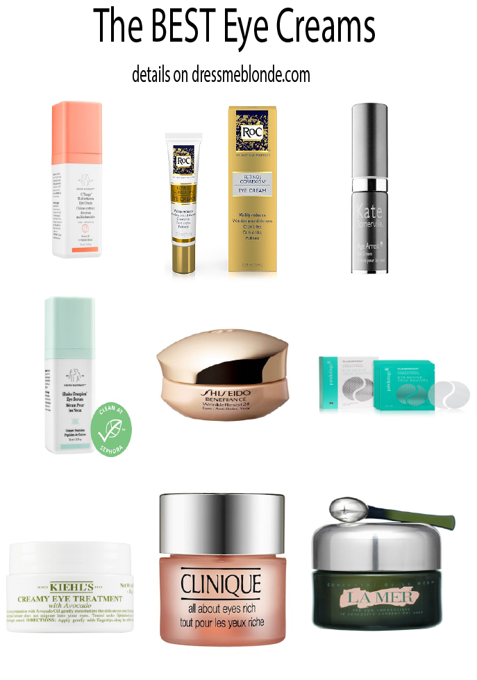 The 8 Best Eye Creams for Dark Circles featured by popular Orange County style blogger, Dress Me Blonde