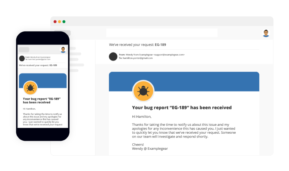 Customer notification that bug report has been received