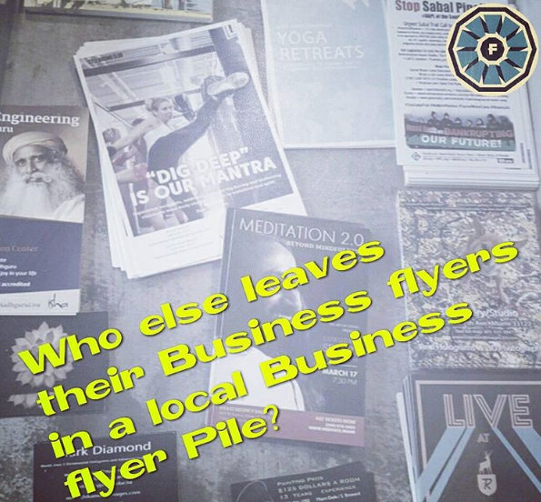 stop leaving flyers at your local businesses do this instead