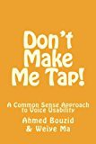 Don't Make Me Tap!: A Common Sense Approach to Voice Usability