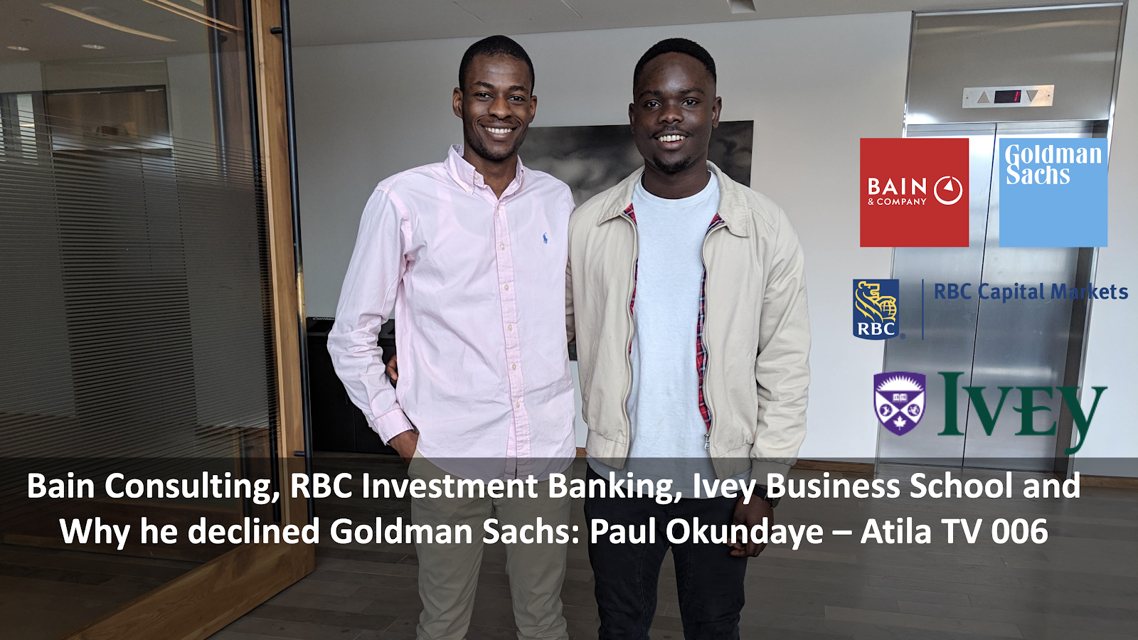 Bain Consulting, RBC Investment Banking, Ivey Business