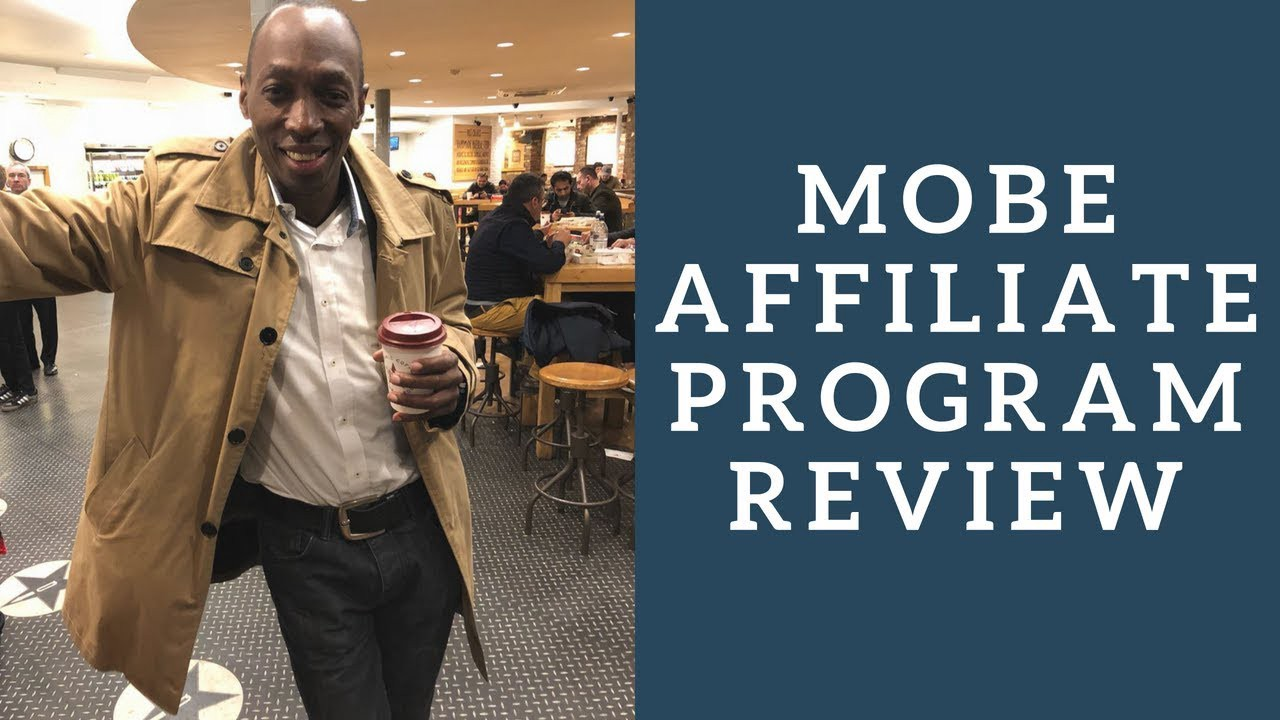 Mobe Affiliate Program Review Can You Make Money With YouTube