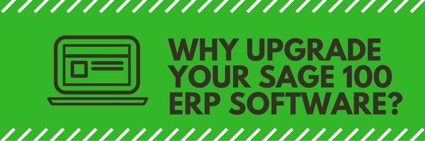 why-upgrade-your-sage-100-erp-software