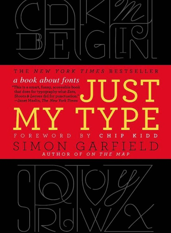 Just My Type: A Book About Fonts Book