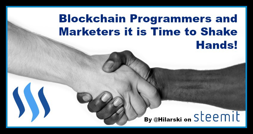 Blockchain Programmers and marketers it is time to shake hands.