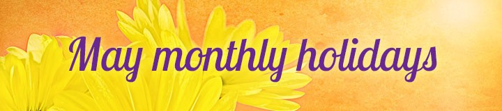 May Monthly Holidays banner