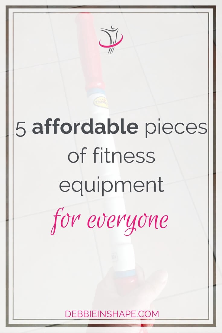 5 Affordable Pieces Of Fitness Equipment For Everyone.