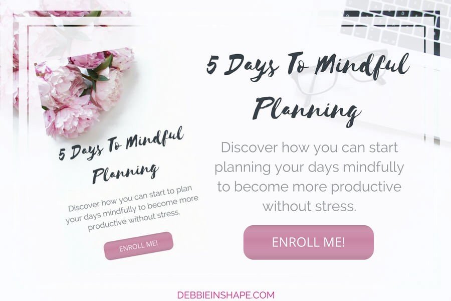 Discover how you can start planning your days mindfully to become more productive without stress. A 5-day FREE email course that shows why you need planning and how to get it done successfully.
