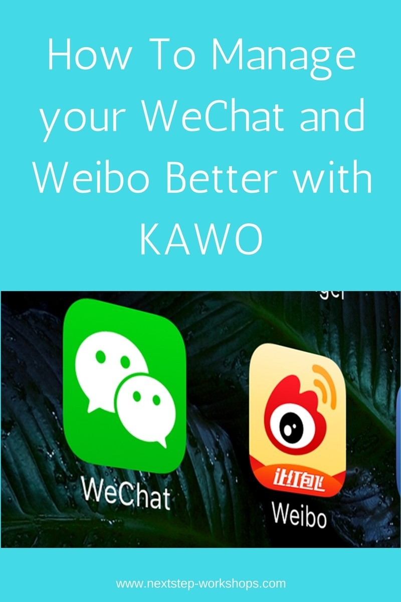 How to Manage your WeChat and Weibo Better with Kawo