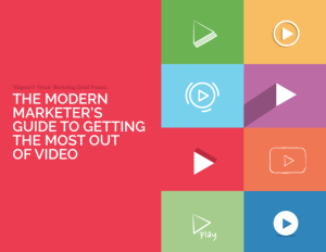The Modern Marketer's Guide to Video