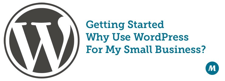 Why use WordPress for your small business
