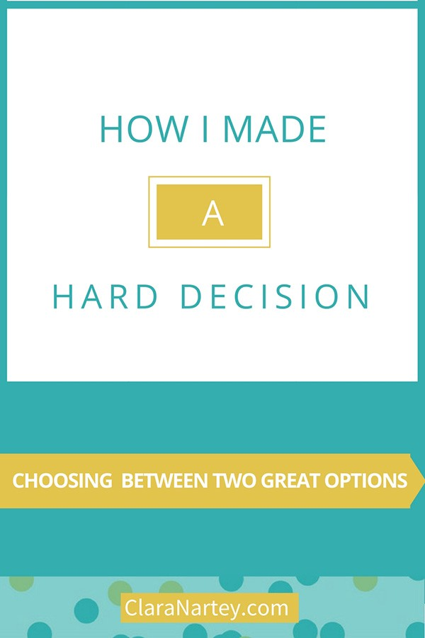 Choice | Making difficult decisions | Choosing between two great options