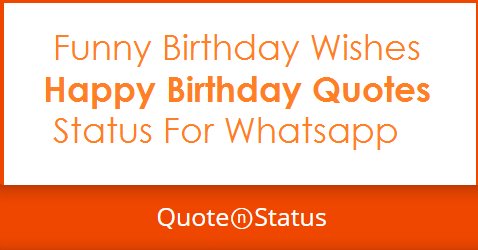 Happy Birthday Wishes Quotes Happy Birthday Messages For Whatsapp