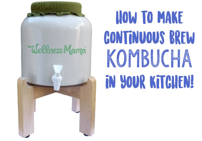 How to make continuous brew kombucha in your kitchen