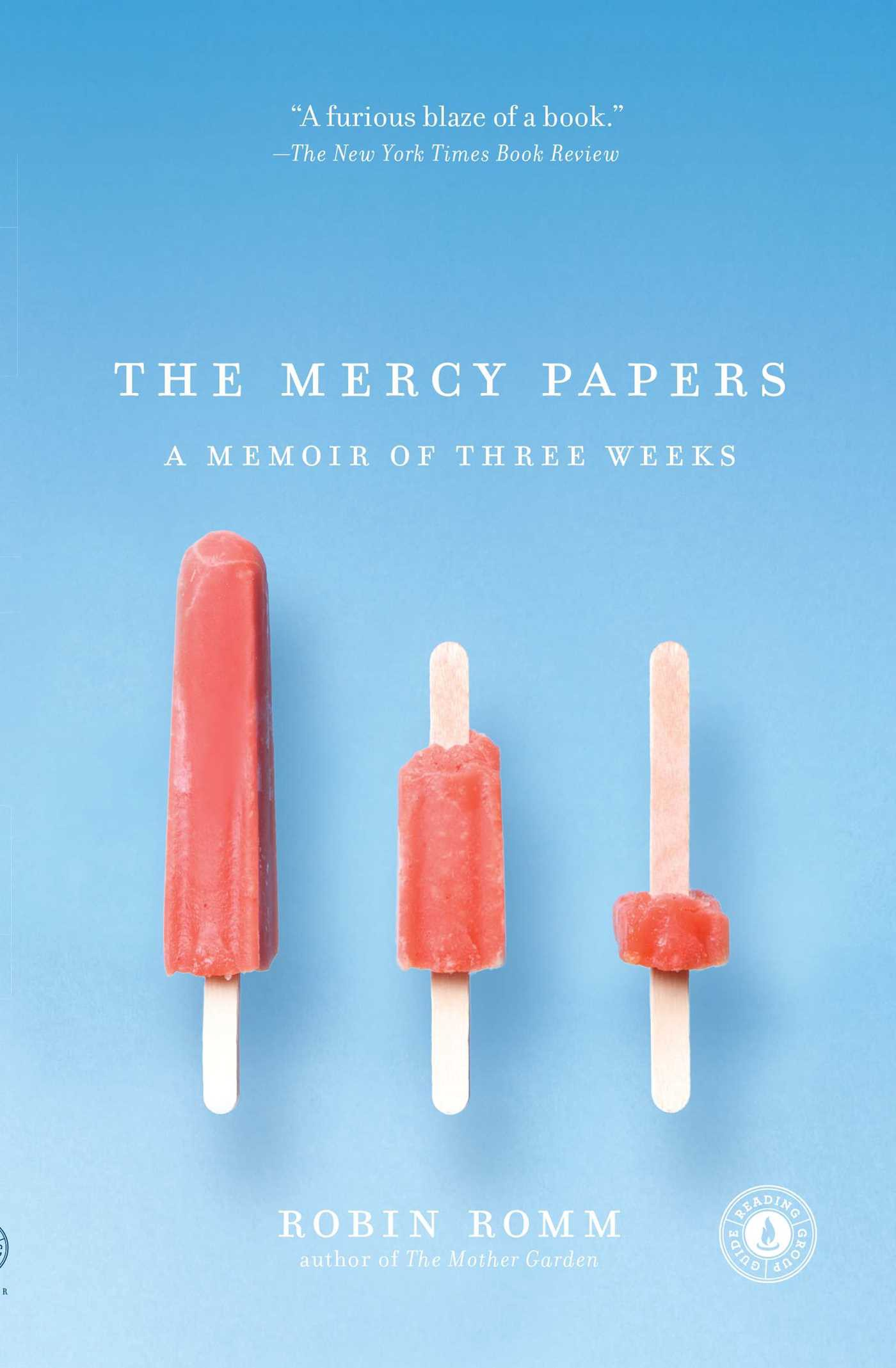 Book cover art for The Mercy Papers by Robin Romm http://kbros.co/2bvVJV2