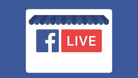 Udemy - Facebook Live Video: Use It To Grow Your Business In 2017