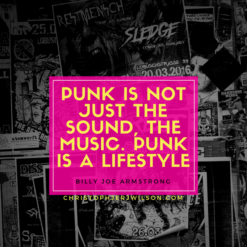 Punk is a lifestyle