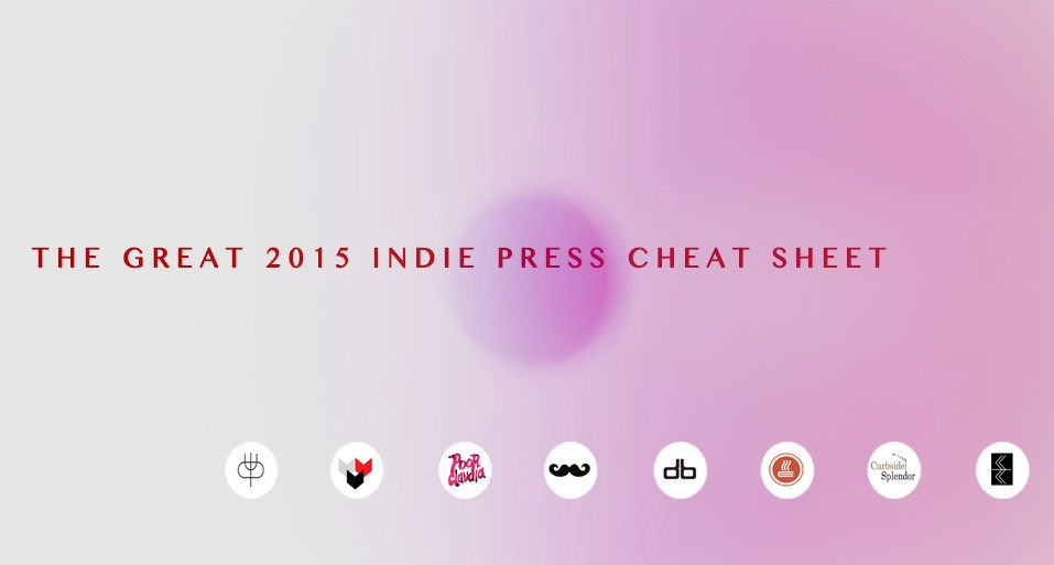 The Great 2015 Indie Press Cheat Sheet Electric Literature