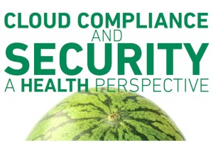cloud security and compliance a health perspective
