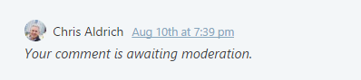 """The dreaded """"awaiting moderation"""" notice. Is my content lost forever or not?"""
