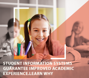 Student Information Systems Guarantee Improved Academics. Learn Why