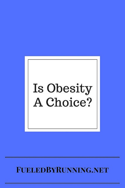 Is Obesity A Choice-