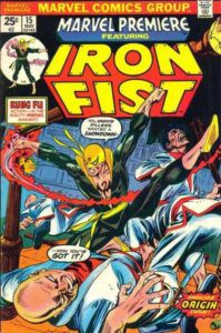 Iron Fist's first appearance, in Marvel Premiere #15.