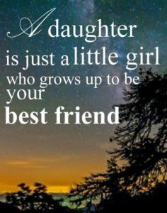 SWEET BIRTHDAY QUOTES FOR DAUGHTER