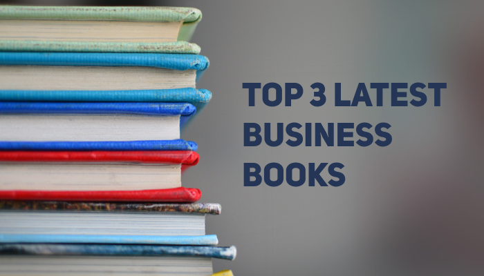 Three Latest Books Every Entrepreneur Should Read | Best Business Books