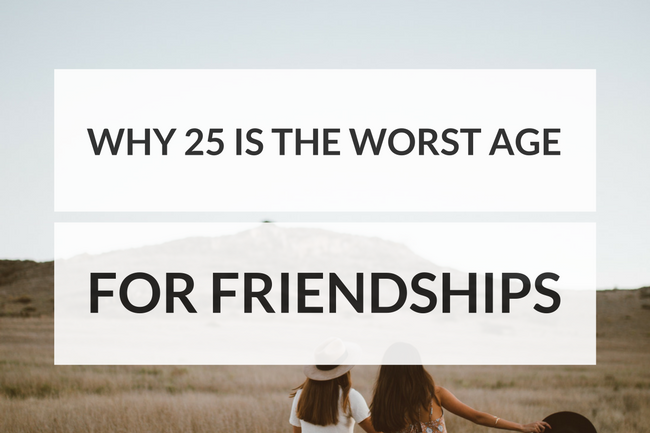Worst Age for Friendships