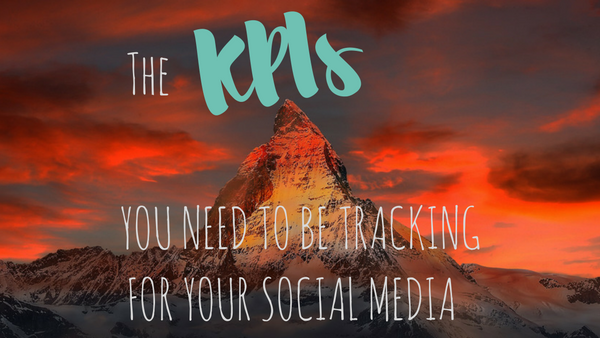 the-killer-kpis-you-need-to-be-tracking-on-your-social-media