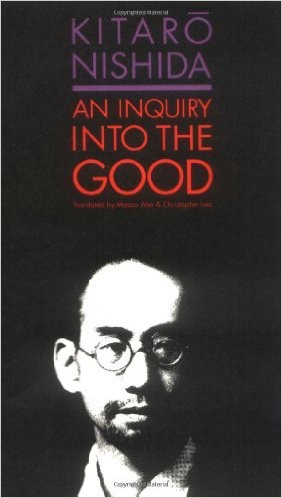 An Inquiry into the Good by Kitaro Nishida