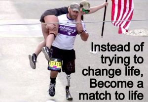 Instead of trying to change life, Become a match to life