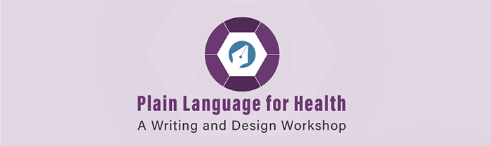 Logo for Plain Language for Health: A Writing and Design Workshop