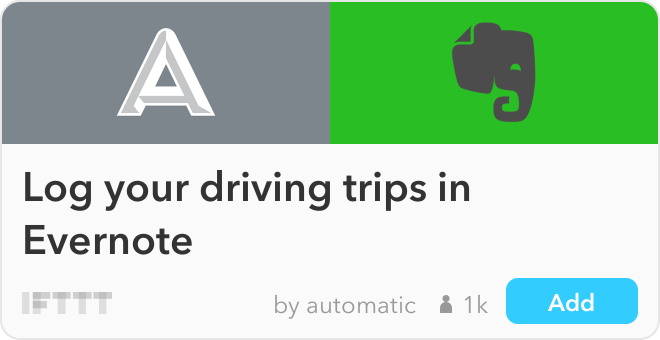 IFTTT Recipe: Log your driving trips in Evernote connects automatic to evernote