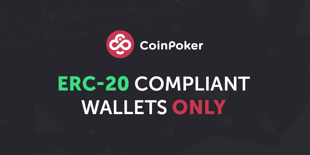 Reminder from CoinPoker CTO Make Sure You Use an ERC-20 Wallet