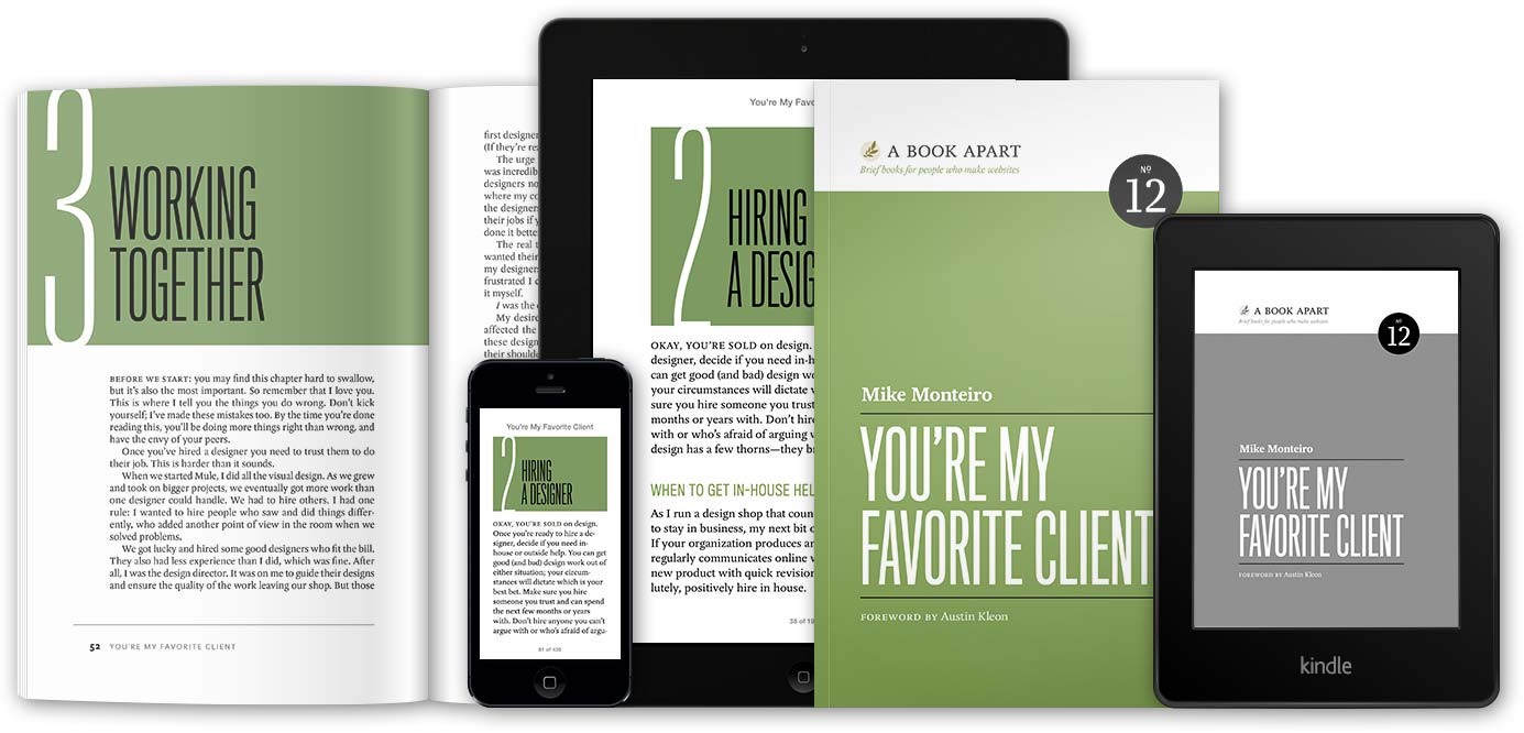 Youu0027re My Favorite Client Is Available In All Your Favorite Formats,  Directly From A Book Apart.
