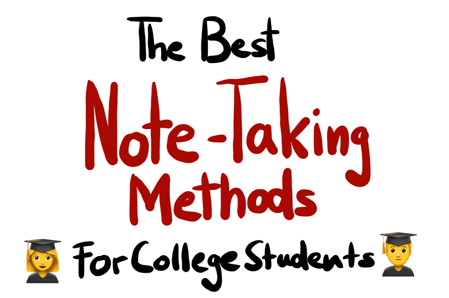 The Best Note-Taking Methods