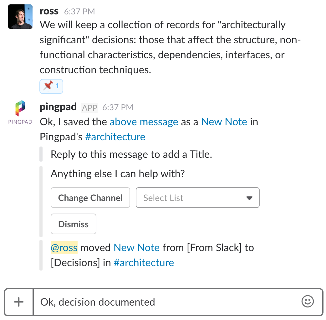 Slack and Pingpad gives you Tasks and Decisions like Atlassian Stride, and more