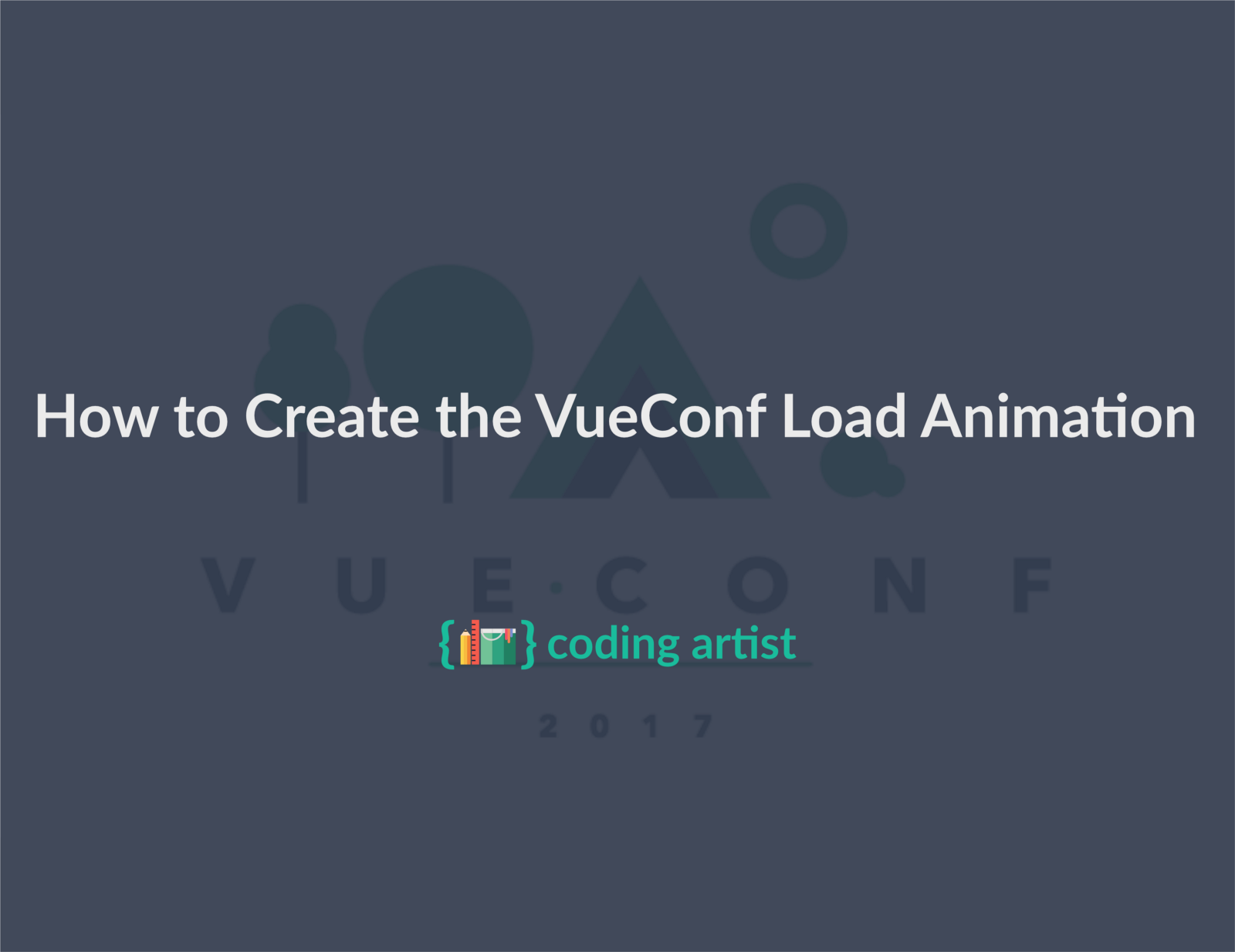 How To Create The Vueconf Load Animation (while Learning About Vuejs And  Svgs In The Process)